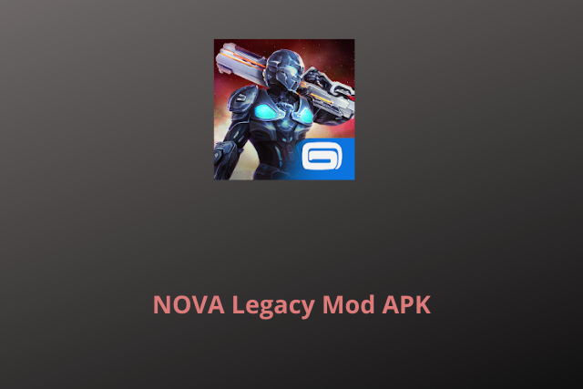 N O V A Legacy Mod Apk 2020 For Android Unlimited Money Moddude