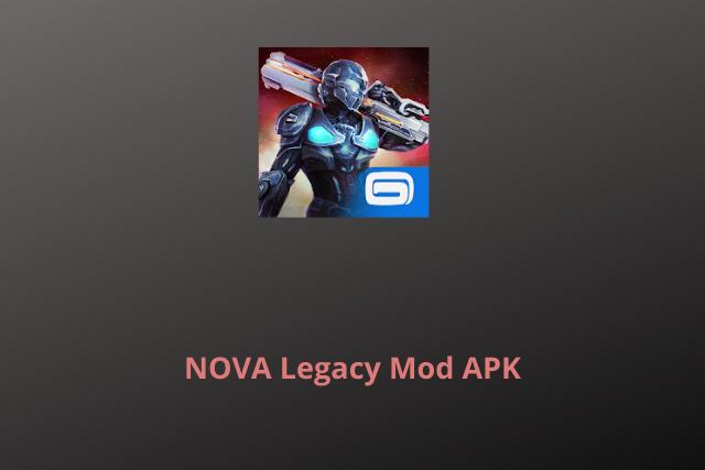 NOVA Legacy Mod APK 2020