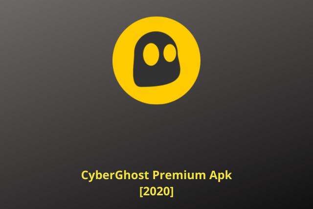 CyberGhost Premium Apk 2020