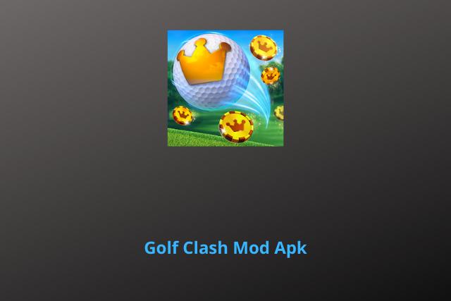 Golf Clash Mod Apk 2020