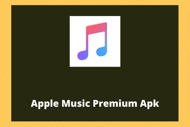 Apple Music Premium Apk 2020