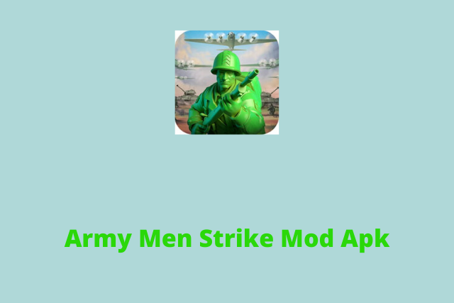 Army Men Strike Mod Apk 2020