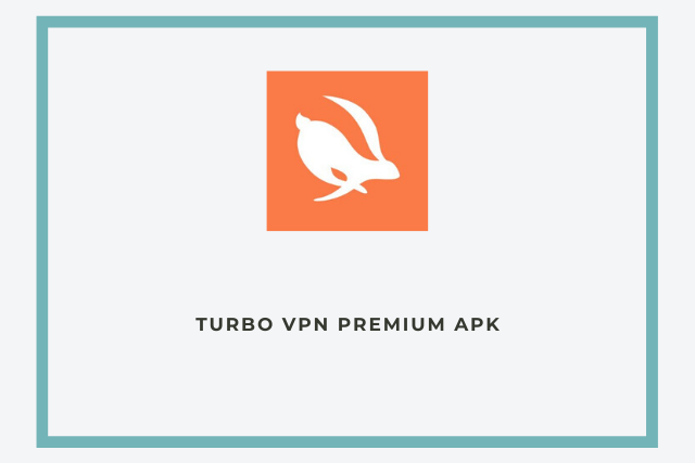 Turbo VPN Premium Apk