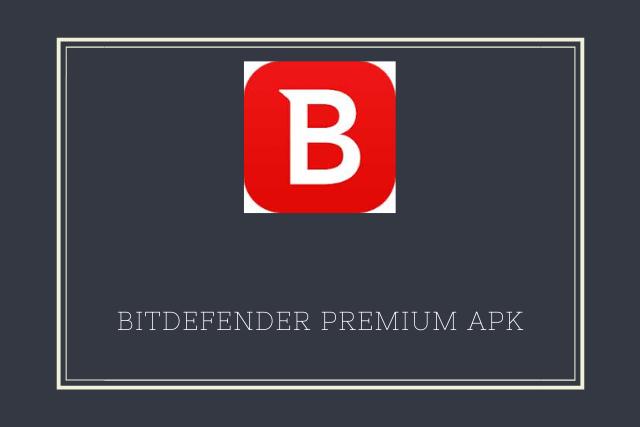 bitdefender premium apk