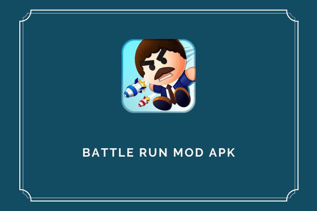 Battle Run Mod Apk