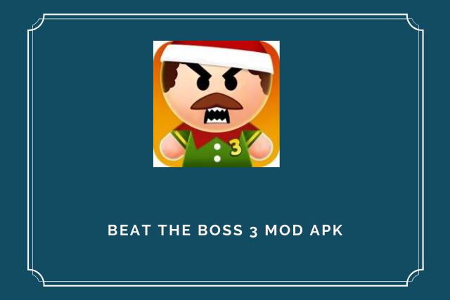 Beat The Boss 3 Mod Apk Free Download