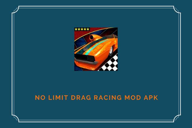 No Limit Drag Racing Mod Apk Download