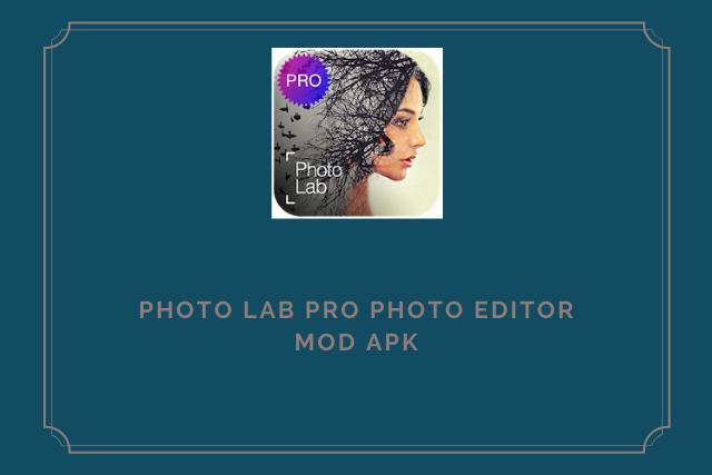 Photo Lab Pro Photo Editor Mod Apk