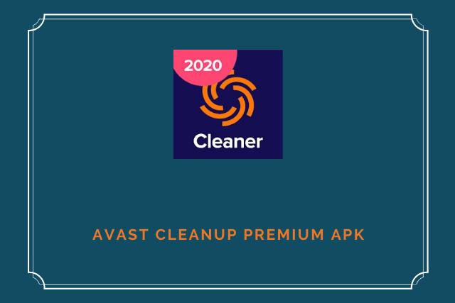 Avast Cleanup Premium Apk (2020)