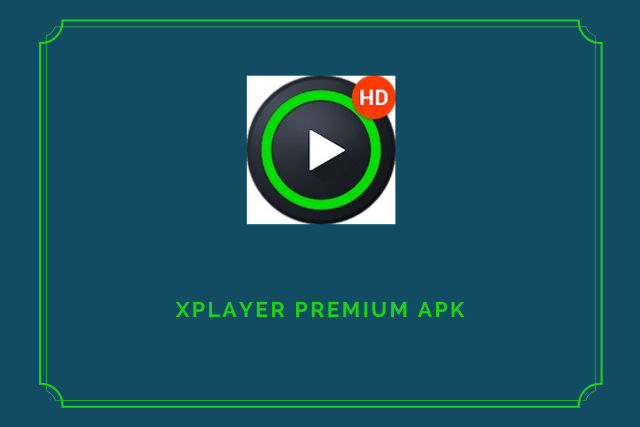 XPlayer Premium Apk 2020