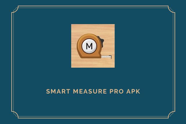 Smart Measure Pro Apk 2020