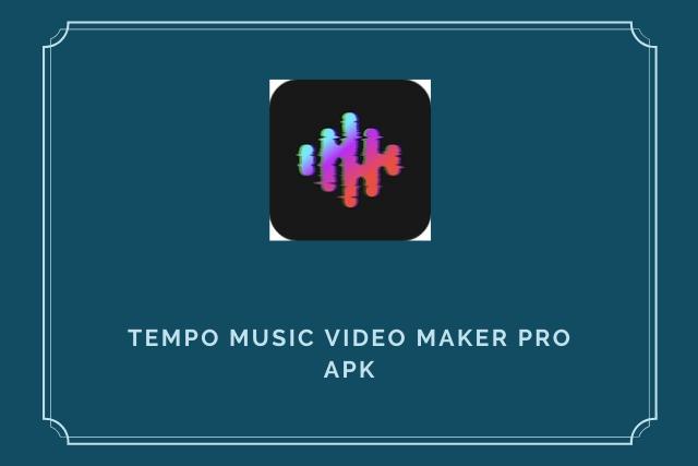 Tempo Pro Apk 2020