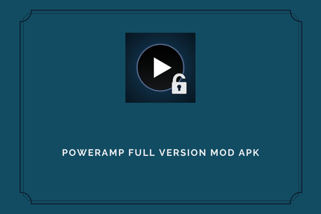 Poweramp Full Version Unlocker Mod Apk 2021