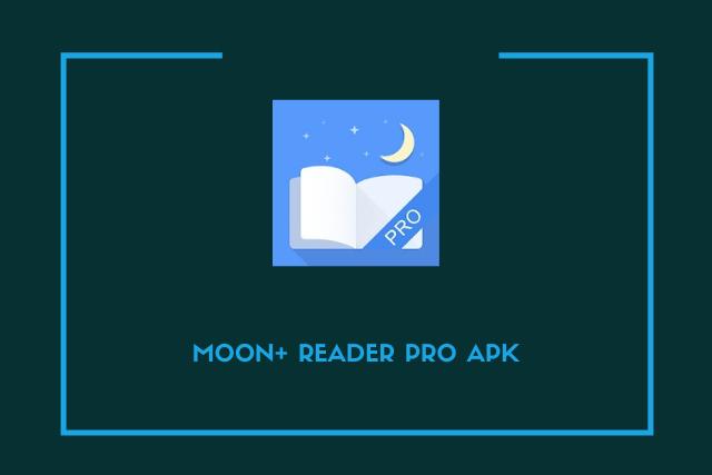 Moon+ Reader Pro Apk 2021