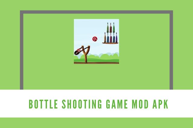 Bottle Shooting Game Mod Apk 2021