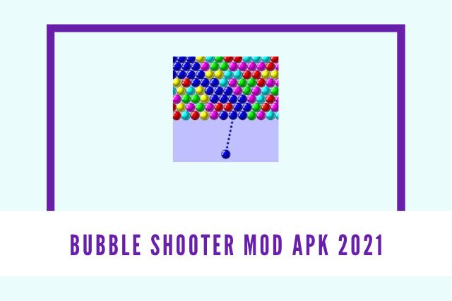 Bubble Shooter Mod Apk (2021)