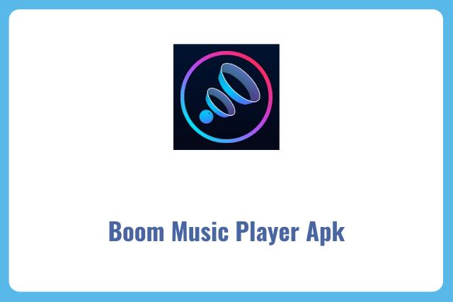 Boom Music Player Premium Apk 2021