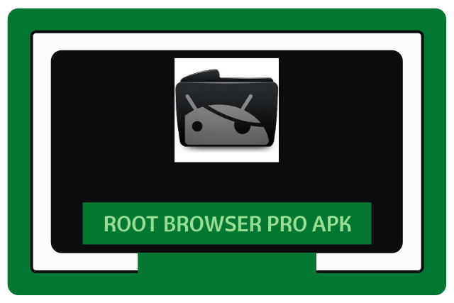 Root Browser Pro Apk 2021