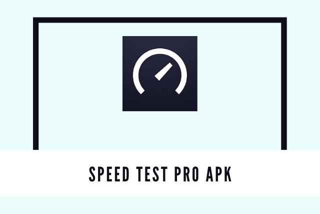 Speed Test Pro Apk 2021