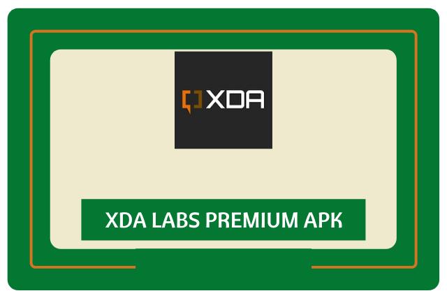XDA Labs Premium Apk (2021)