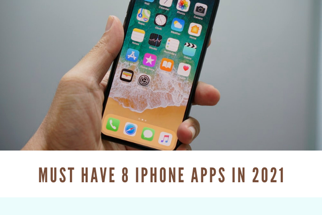 iPhone Apps In 2021