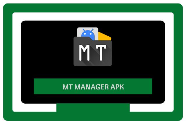 MT Manager Apk 2021