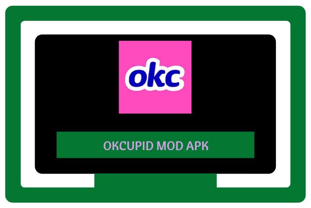 OkCupid Mod Apk 2021