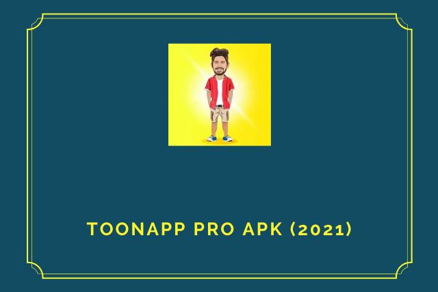 ToonApp Pro Apk 2021