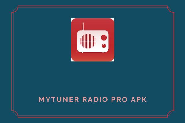myTuner Radio Pro Apk (2021)