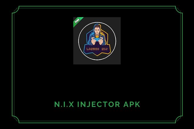 Nix Injector Patcher Apk 2021