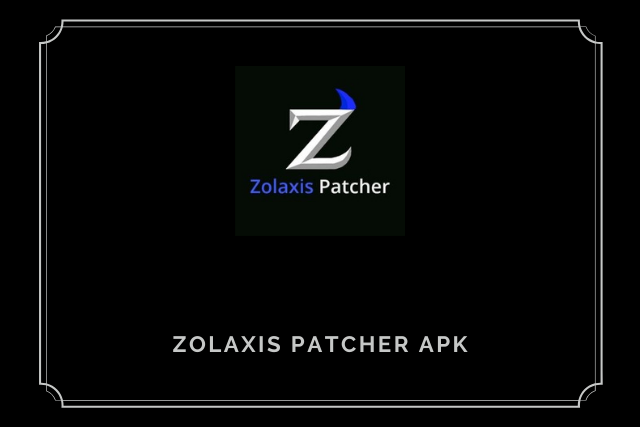 Zolaxis Patcher Injector Apk 2021