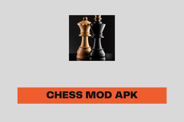 Chess Mod Apk 2021