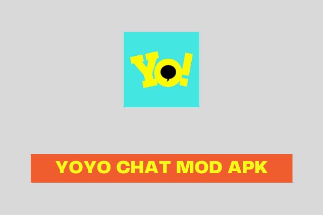 Yoyo Chat mod apk 2021